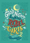 Favilli, Elena / Cavallo, Francesca: Good Night Stories for Rebel Girls 2